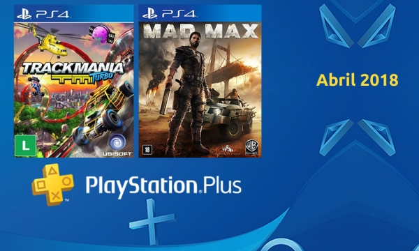 Abril de 2018 a PlayStation Plus vem de Mad Max e TrackMania Turbo para seus assinantes